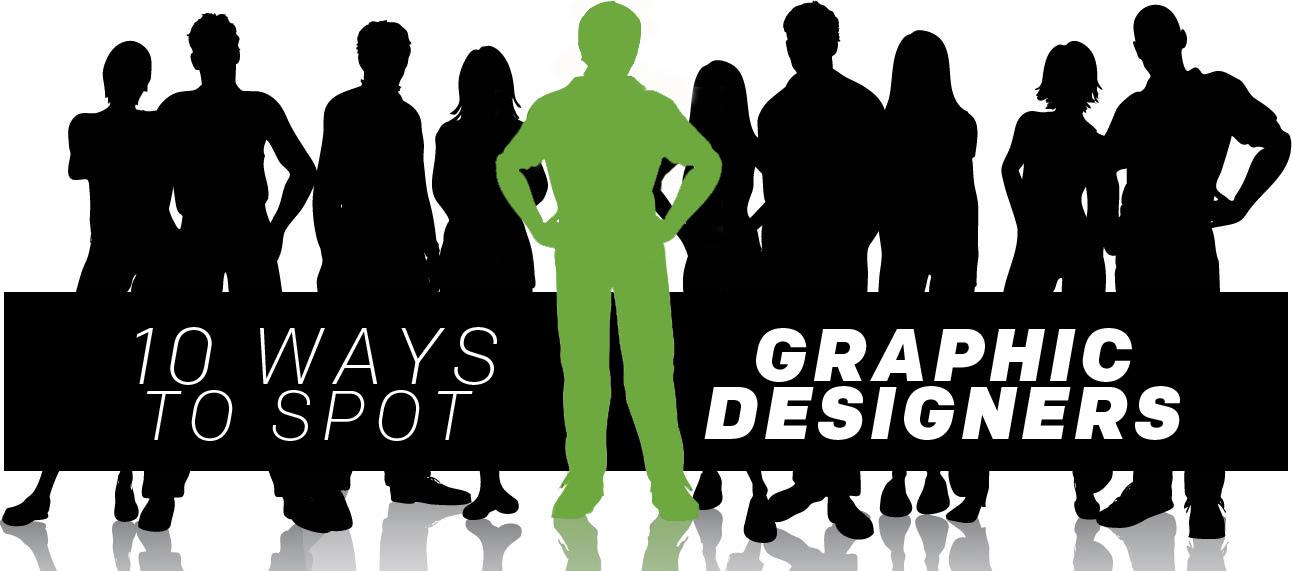 "Specs Howard School of Media Arts ""10 Ways To Spot A Graphic Designer"""