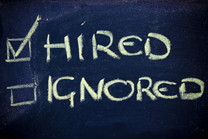 hired not ignored
