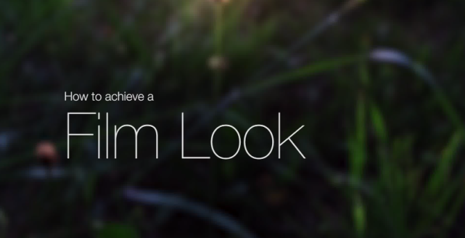 how-to-film-look-video-670x343-1.png